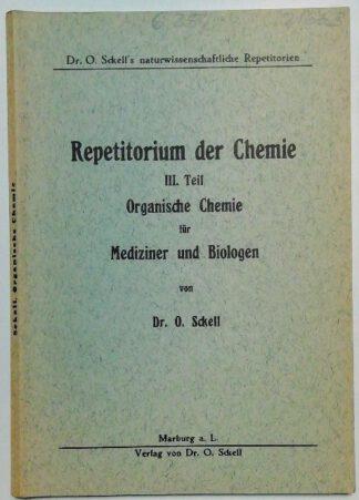 Repetitorium der Chemie 3. Teil – Organische Chemie für Mediziner und Biologen.