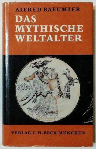 Das mythische Weltalter.