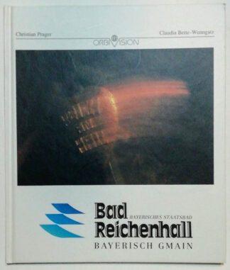 Bad Reichenhall – Bayerisch Gmain.