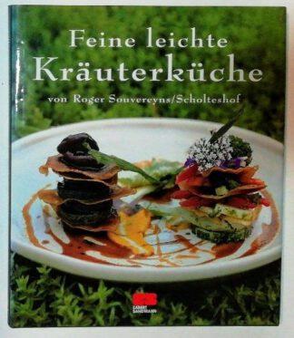 Feine leichte Kräuterküche.