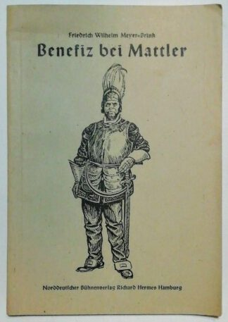 Benefiz bei Mattler – Volkskomödie in 3 Akten.