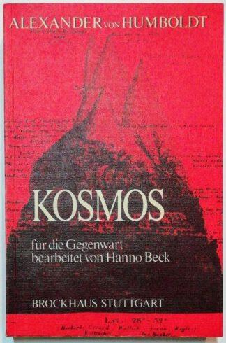 Kosmos – für die Gegenwart bearbeitet von Hanno Beck.