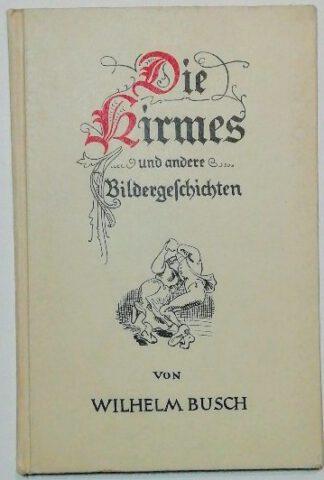 Die Kirmes und andere bildergeschichten.