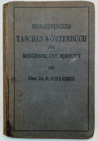 Medizinisches Taschenwörterbuch für Mediziner und Juristen.