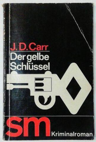 Der gelbe Schlüssel [sm Kriminalroman].