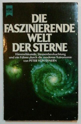 Die faszinierende Welt der Sterne.