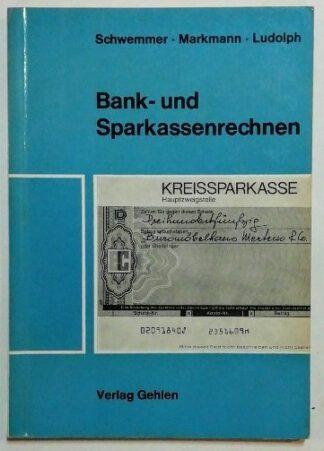 Bank- und Sparkassenrechnen.