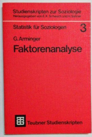 Faktorenanalyse [Studienskripten zur Soziologie 3].