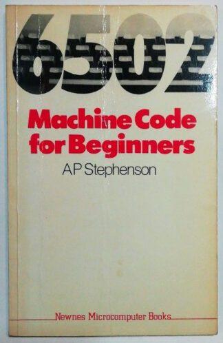 6502 Machine Code for Beginners.