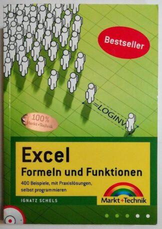 Excel Formeln und Funktionen – 400 Beispiele, mit Praxislösungen, selbst programmieren [inkl. CD].