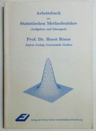 Arbeitsbuch zur statistischen Methodenlehre  (Aufgaben und Lösungen).