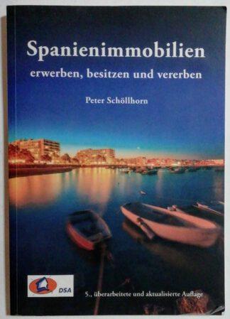 Spanienimmobilien erwerben, besitzen und vererben.