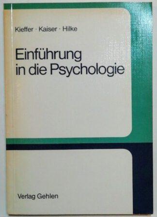 Einführung in die Psychologie.
