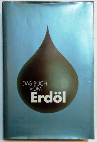 Das Buch vom Erdöl.