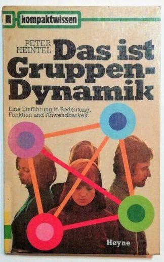 Das ist Gruppendynamik.