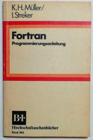 Fortran – Programmierungsanleitung.