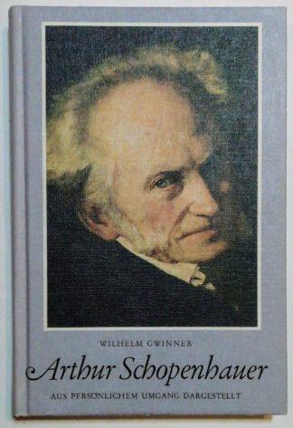 Arthur Schopenhauer – Aus persönlichem Umgang dargestellt.