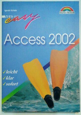 Access 2002 –  leicht, klar, sofort.