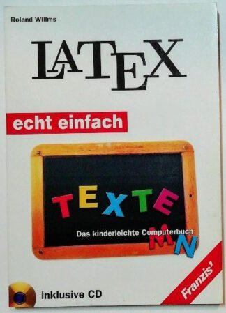 LATEX. Das kinderleichte Computerbuch.