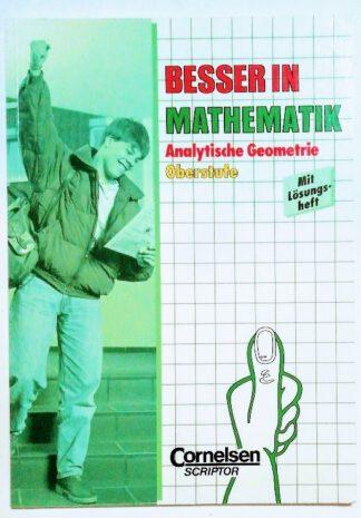 Besser in Mathematik – Analytische Geometrie Oberstufe.