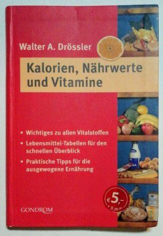 Kalorien, Nährwerte und Vitamine.