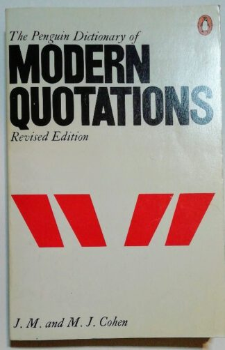 The Penguin Dictionary of Modern Quotations.