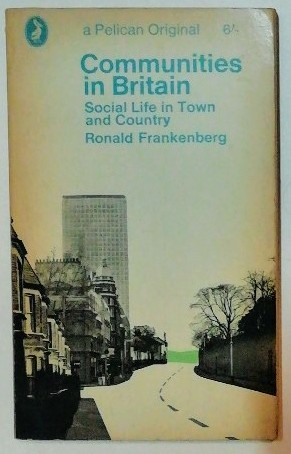 Communities in Britain – Social Life in Town and Country.