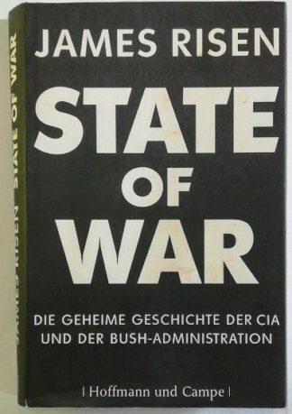 State of War – Die geheime Geschichte der CIA und Bush-Administration.