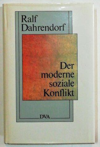 Der moderne soziale Konflikt – Essay zur Politik der Freiheit.