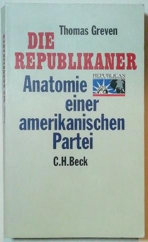 Die Republikaner – Anatomie einer amerikanischen Partei.