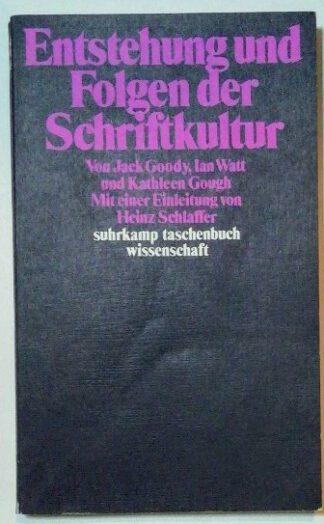 Entstehung und Folgen der Schriftkultur.
