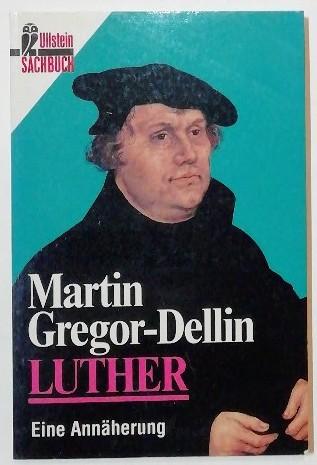 Luther – Eine Annäherung.