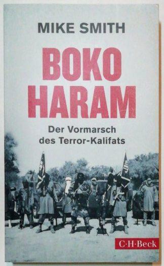 Boko Haram – Der Vormarsch des Terror-Kalifats.