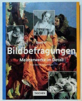 Bildbefragungen – Meisterwerke im Detail Band 3.