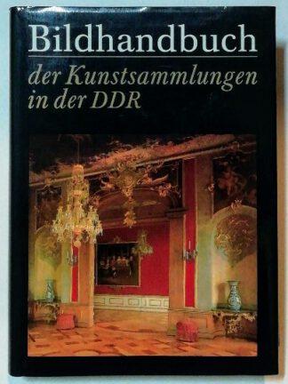 Bildhandbuch der Kunstsammlungen in der DDR.