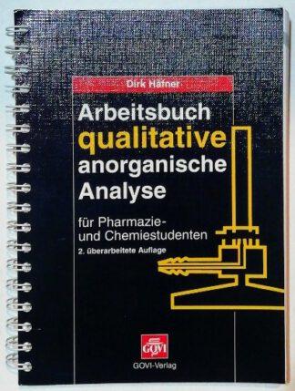 Arbeitsbuch qualitative anorganische Analyse für Pharmazie- und Chemiestudenten.