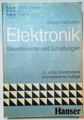 Elektronik – Bauelemente und Schaltungen.