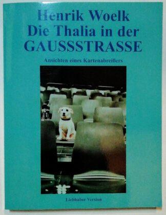 Die Thalia in der Gaussstrasse – Ansichten eines Kartenabreißers.