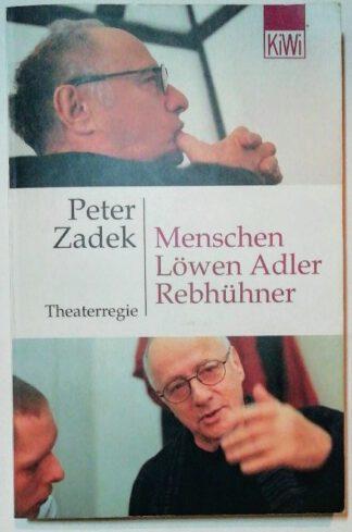 Menschen, Löwen, Adler, Rebhühner – Theaterregie [signiert].