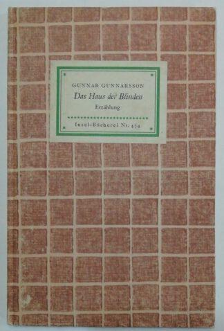 Das Haus der Blinden – Erzählung [Insel-Bücherei Nr. 474].