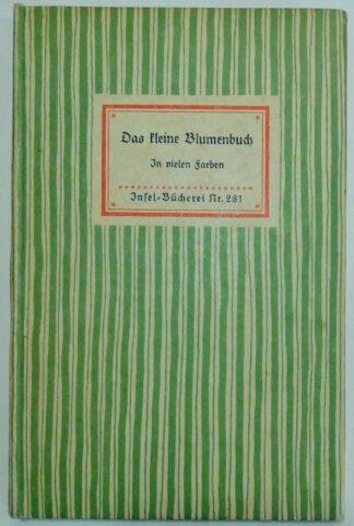 Das kleine Blumenbuch – in holz geschnitten von Fritz Kredel [Insel-Bücherei Nr. 281].