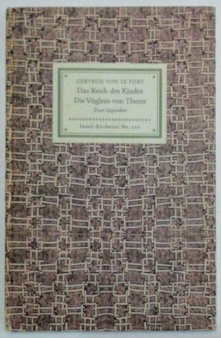 Das Reich der Kinder – Die Vöglein von Theres – Zwei Legenden [Insel-Bücherei Nr. 111].