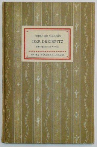 Der Dreispitz – Eine spanische Novelle [Insel-Bücherei Nr. 223].