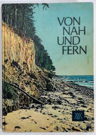 Von Nah und Fern  Ein Erdkundebuch – Ausgabe B, Band 1: Deutschland.