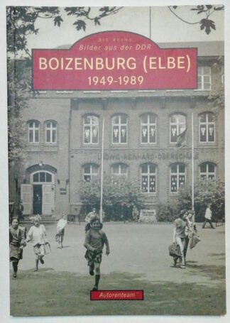 Bilder aus der DDR – Boizenburg 1949-1989.