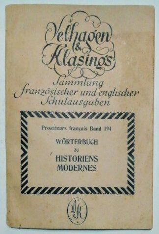 Wörterbuch zu Historiens Modernes [Prostateurs francais Band 194].