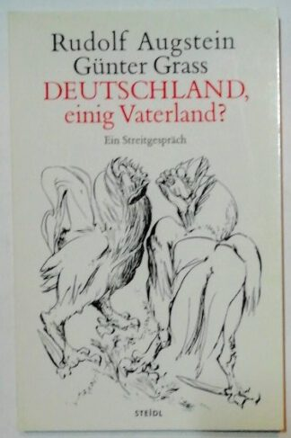 Deutschland, einig Vaterland? Ein Streitgespräch.