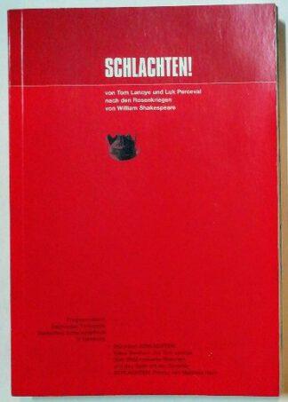 Schlachten! Nach den Rosenkriegen von William Shakespeare. Programmbuch Salzburger Festspiele und Deutsches Schauspielhaus in Hamburg.