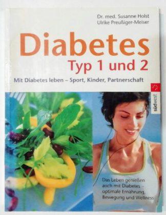 Diabetes Typ 1 und 2 – Mit diabetes leben.