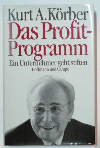 Das Profit-Programm – Ein Unternehmer geht stiften.